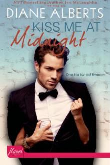 Kiss Me at Midnight - Diane Alberts