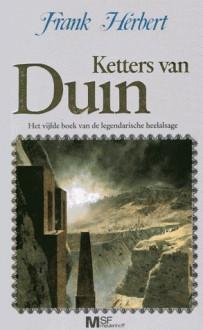 Ketters van Duin (De kronieken van Duin, #5) - Frank Herbert, M.K. Stuyler
