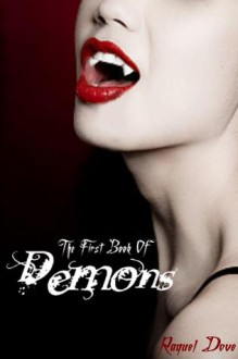 The First Book of Demons - Raquel Dove