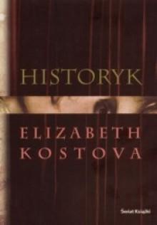 Historyk - Elizabeth Kostova