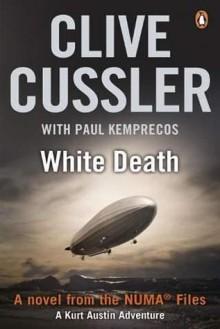 White Death - Clive Cussler,Paul Kemprecos