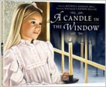 A Candle in the Window - Michele Bell, Natalie Cannon Malan