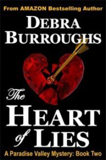 The Heart of Lies - Debra Burroughs