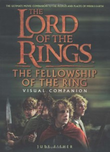 The Fellowship of the Ring Visual Companion - Jude Fisher