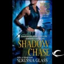 Shadow Chase - Seressia Glass, Allyson Johnson