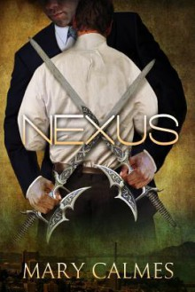Nexus (Warder #5) - Mary Calmes