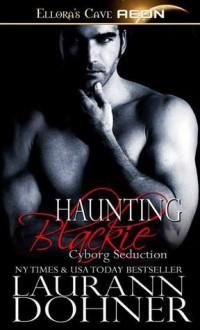 Haunting Blackie - Laurann Dohner