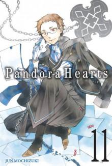 Pandora Hearts, Vol. 11 - Jun Mochizuki