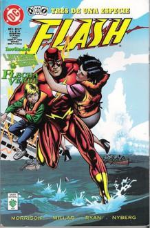 Flash: Tres de una especie. Invitados: Linterna Verde y Flecha Verde - Grant Morrison, Mark Millar, Chuck Dixon, Ron Marz, Paul Pelletier, Will Rosado, Paul Ryan