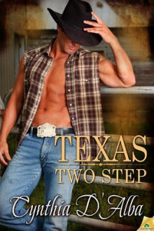 Texas Two Step - Cynthia D'Alba
