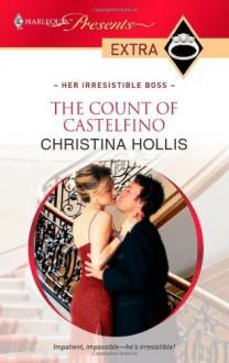 The Count of Castelfino - Christina Hollis