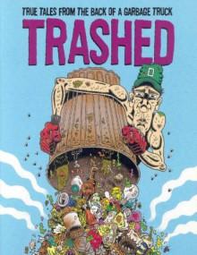 Trashed Graphic Novella #1 - Derf Backderf