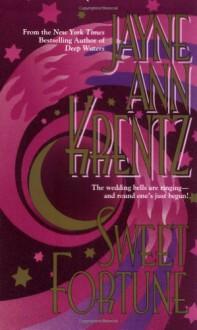 Sweet Fortune - Jayne Ann Krentz