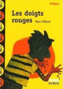 Les Doigts Rouges - Marc Villard