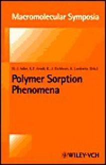 Polymer Sorption Phenomena: 7th Dresden Polymer Discussion - K. Lunkewitz