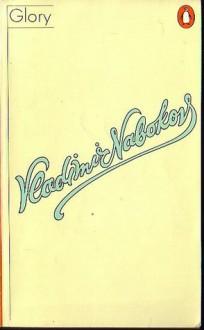 Glory - Vladimir Nabokov