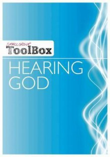 Small Group Toolbox: Hearing God - Ron Kallmier