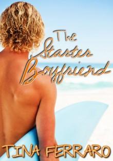 The Starter Boyfriend - Tina Ferraro