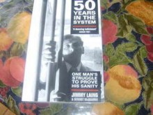 Fifty Years in the System: One Man's Struggle to Prove his Sanity - Jimmy Laing