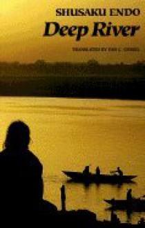 Deep River - Endo. Shusaku