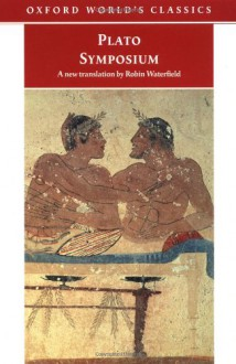 Symposium - Plato,Robin A.H. Waterfield