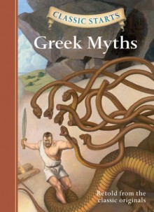 Greek Myths - Diane Namm, Arthur Pober, Eric Freeberg