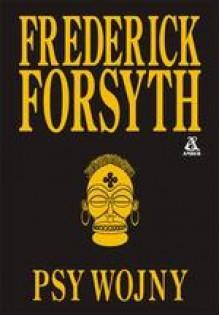 Psy wojny - Frederick Forsyth