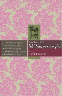 The Best Of Mc Sweeney's Vol. 1 - Dave Eggers