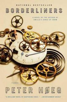 Borderliners: A Novel - Peter Høeg