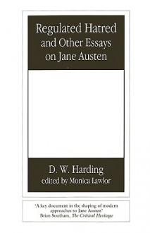 Regulated Hatred and Other Essays on Jane Austen - Denys Clement Wyatt Harding