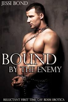 Bound by the Enemy - Jessi Bond