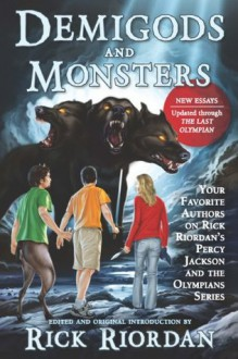 Demigods and Monsters - Rick Riordan