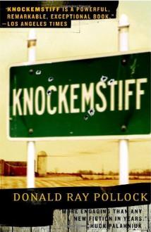 Knockemstiff - Donald Ray Pollock