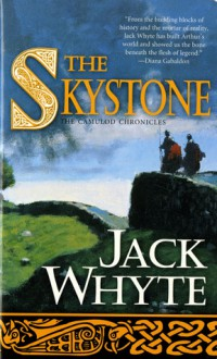 The Skystone: The Dream of Eagles Vol. 1 - Jack Whyte