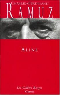 Aline - Charles-Ferdinand Ramuz