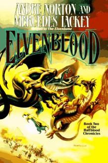 Elvenblood - Andre Norton, Mercedes Lackey