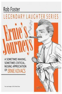 Ernie's Journeys: The Legendary Laughter Series - Robert Foster
