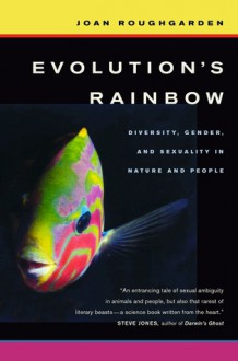 Evolutions's rainbow - Joan Roughgarden