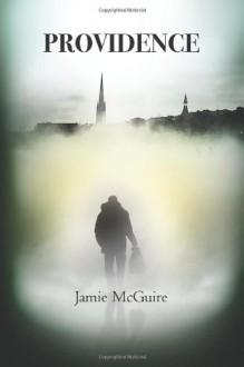 Providence - Jamie McGuire