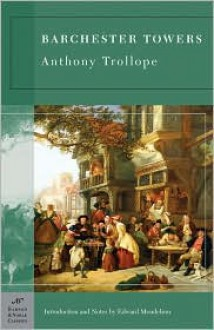 Barchester Towers - Anthony Trollope,Edward Mendelson
