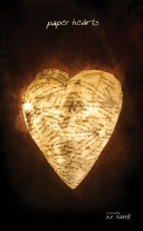 Paper Hearts - S.R. Savell