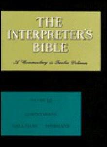 Interpreter's Bible - George Buttrick, John Knox, Samuel Terrien, Walter Bowie, Paul Scherer, Nolan Harmon