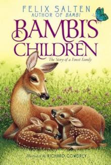 Bambi's Children: The Story of a Forest Family - Felix Salten, Richard Cowdrey
