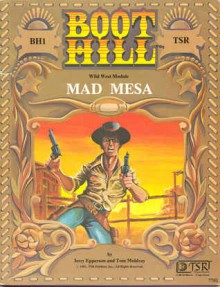Mad Mesa (Boot Hill Rpg Module Bh1) - Jerry Epperson, Tom Moldvay
