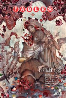 Fables, Vol. 12: The Dark Ages - Bill Willingham,Mark Buckingham,Peter Gross,Andrew Pepoy,Mike Allred,David Hahn