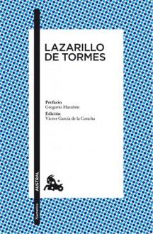 Lazarillo de Tormes - Anonymous, Victor G. de La Concha