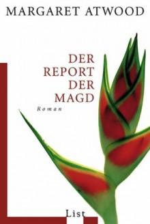 Der Report der Magd - Margaret Atwood,Helga Pfetsch