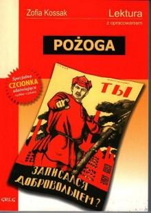 Pożoga - Zofia Kossak-Szczucka
