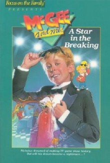 A Star In The Breaking - Bill Myers, Ken C. Johnson
