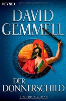 Der Donnerschild - David Gemmell, Michael Koseler